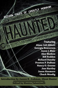 Haunted: 11 Tales of Ghostly Horor