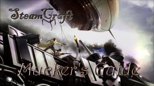 SteamCraft Muckers Guide