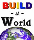 Build a World