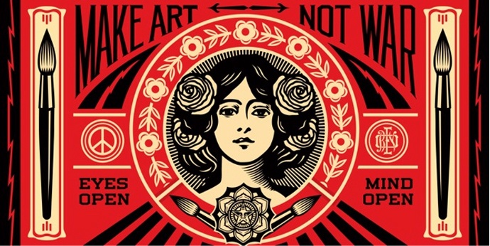 Make Art Not War by Shepard Fairy