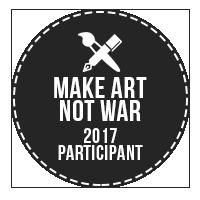 Make Art Not War 2017 Challenge Participant Badge