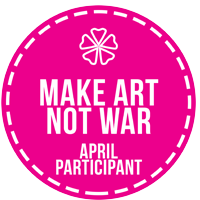April 2017 Make Art Not War Participant Badge