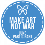 June 2017 Make Art Not War Challenge