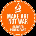 Make Art Not War October 2017