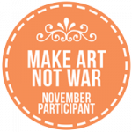 Make Art Not War November 2017