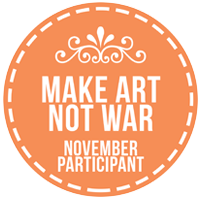 Make Art Not War Challenge November