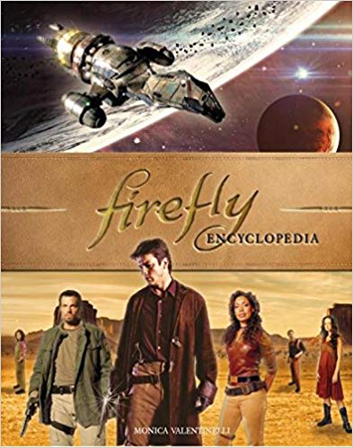 Firefly Encyclopedia | Monica Valentinelli | Titan Books