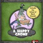 A Happy Gnome | D&D 5E | Valentinelli